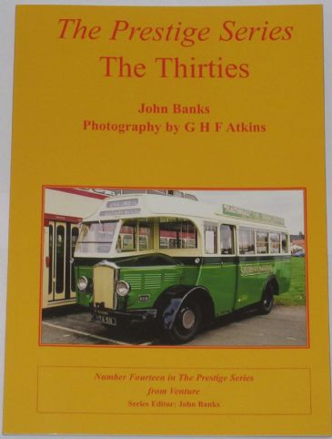 The Thirties - The Prestige Series, by John Banks